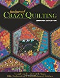 Foolproof Crazy Quilting: Visual Guide_25 Stitch Maps • 100+ Embroidery & Embellishment Stitches