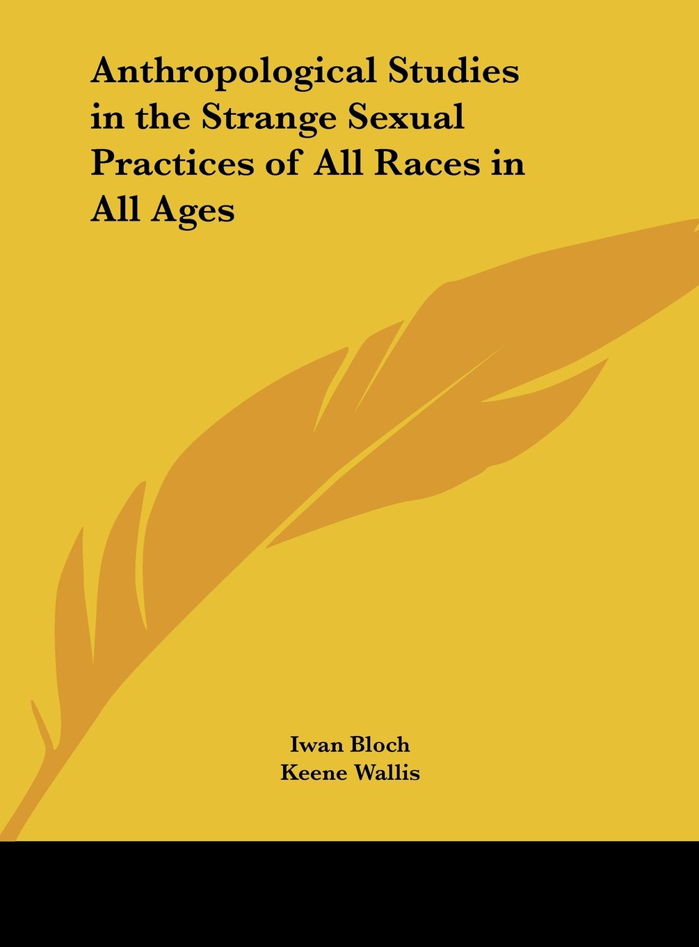 Download Anthropological Studies in the Strange Sexual Practices of All Races in All Ages Text fb2 book
