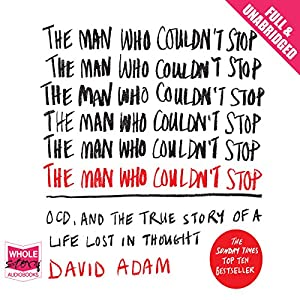 The Man Who Couldn't Stop Audiobook
