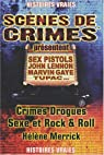 Crimes Drogues Sexe et Rock and Roll par Merrick