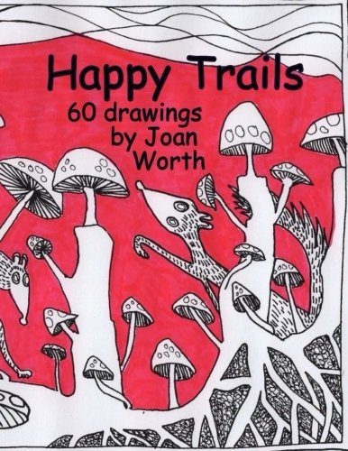 Happy Trails: 60 Pictures ready for colored pencils