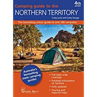 Camping Guide to the Northern Territory 4/e: The bestselling colour guide to over 200 campsites