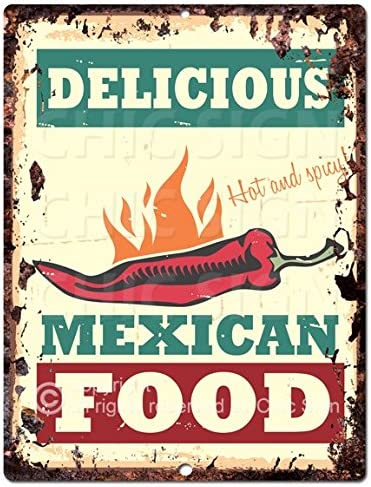 Amazon Com Chic Sign Delicious Mexican Food Rustic Vintage Retro Kitchen Bar Pub Wall Decor 9 X12 Metal Plate Sign Home Store Decor Plaques Home Kitchen