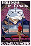 Holidays in Canada in the Canadian Rockies (Canadian Pacific) Vintage Art Poster Print
