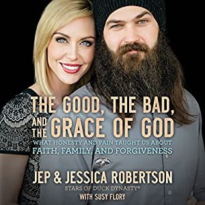 The Good, the Bad, and the Grace of God Audiobook