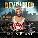 Devoured : The Hunger, Book 1 Audiobook by Jason Brant Narrated by Wayne June