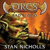 Orcs: Bad Blood | Stan Nicholls