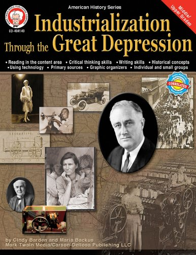 Industrialization through the Great Depression, Grades 6 - 12 (American History Series)