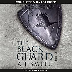 The Black Guard: Book 1