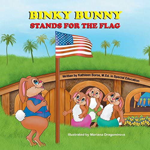 Binky Bunny - Binky Bunny Stands for the Flag