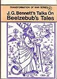 Talks on Beelzebub's Tales, John G. Bennett, 090030636X