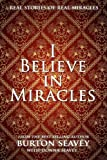 I Believe in Miracles, Burton W. Seavey and Donna J. Seavey, 1607916681
