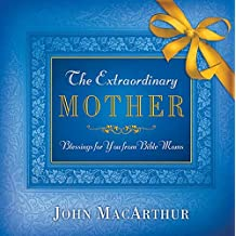 The Extraordinary Mother: Blessed Is She Who Have Believed