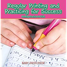Regular Printing and Practicing for Success | Printing Practice for Kids