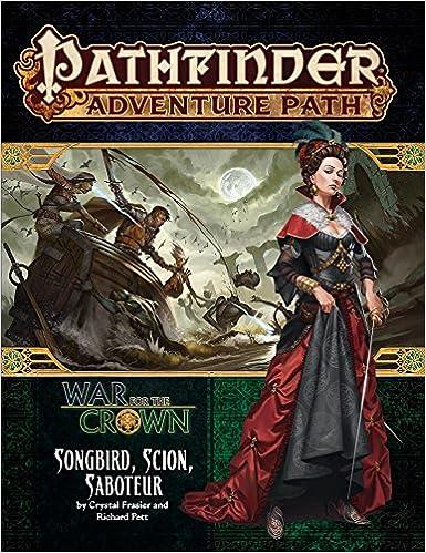 Pathfinder Adventure Path: Songbird, Scion, Saboteur (War