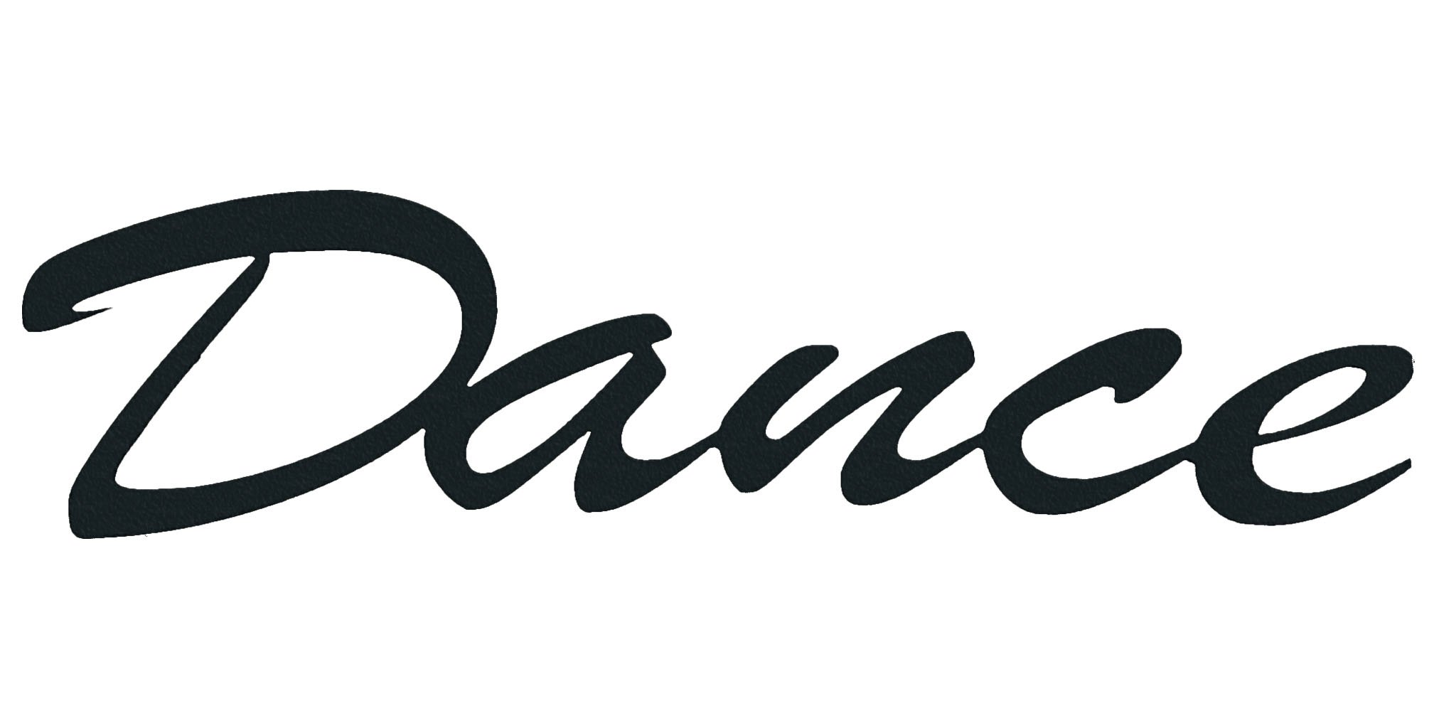 7055 Inc Dance Word Metal Wall Sign, Hammered Black