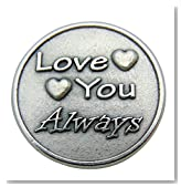 Westman Works Love You Always and Forever 1 1/4 Inch Metal Pocket Token