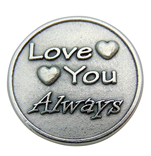 Metal Charm Tokens - Westman Works Love You Always and Forever 1 1/4 Inch Metal Pocket Token