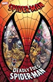 img - for Spider-Man: Deadly Foes of Spider-Man book / textbook / text book