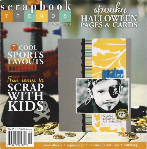 Scrapbook Trends Magazine - October 2009 - Spooky Halloween Pages & Cards - 7 Cool Sports Layouts - Scrap With Kids (Layouts Halloween Scrapbook)