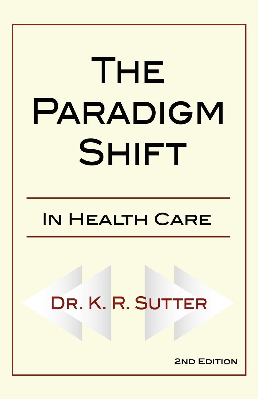 Download The Paradigm Shift in Healthcare pdf