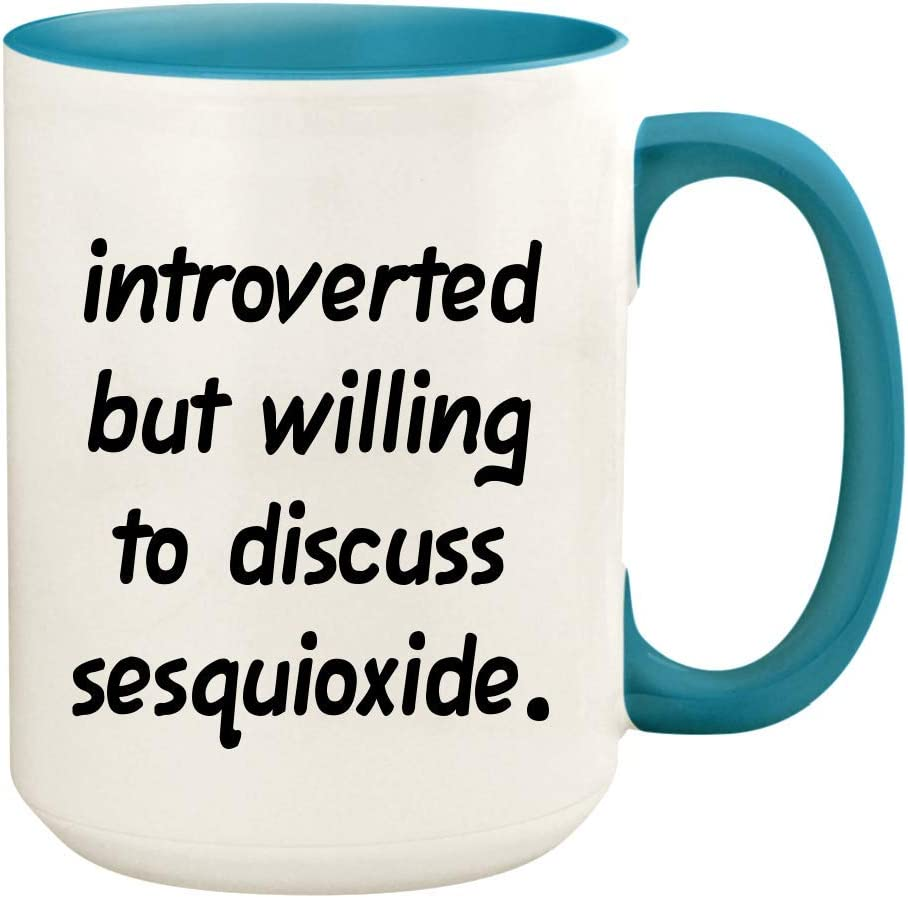 Introverted But Willing To Discuss Sesquioxide - 15oz Ceramic White Coffee Mug Cup, Light Blue