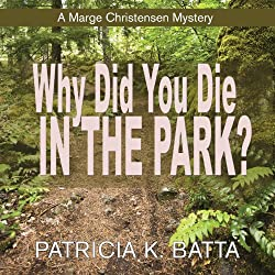 Why Did You Die in the Park?