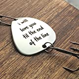 I Will Love You till the End of the Line Fishing Gift Fishing Lure Mens Gift Husband Boyfriend Gift Fishing Lure I love you Fishing Lure Till the end of the line Fishing Lure Gift Lure