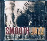 98.9 Smooth Jazz KWJZ CD Sampler Volume 6