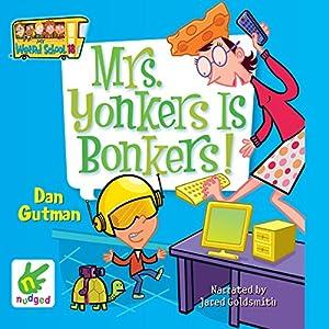 Mrs Yonkers Is Bonkers Audiobook