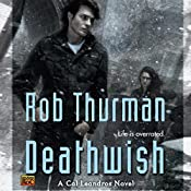 Deathwish: Cal Leandros, Book 4 | Rob Thurman