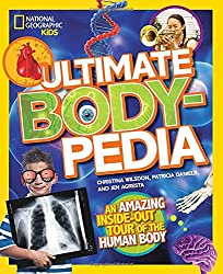 Ultimate Bodypedia (National Geographic Kids)