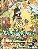 Critter Field, Marla J. Olszewski, 1467067210