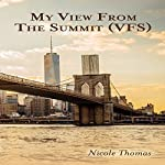 My View from the Summit | Nicole Thomas