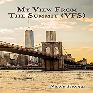 My View from the Summit Audiobook