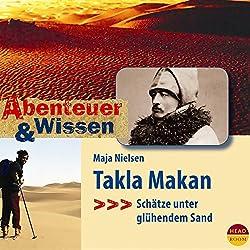Takla Makan: Schätze unter glühendem Sand (Abenteuer & Wissen)