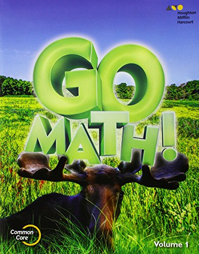 Go Math!: Student Edition Volume 1 Grade 3 2015