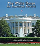 The White House, Alison Eldridge and Stephen Eldridge, 1464400504