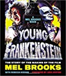 Young Frankenstein: A Mel Brooks Book...