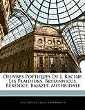 Oeuvres Poétiques de J Racine, Jean Racine and Louis-Aimé Martin, 1142882438