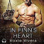 In Finn's Heart: Fighting Connollys, Book 3 | Roxie Rivera