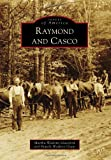img - for Raymond and Casco (Images of America) book / textbook / text book