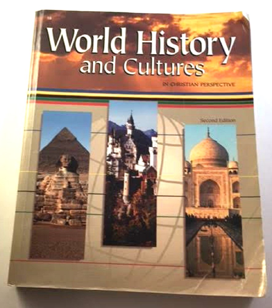 World History And Cultures In A Christian Perspective George