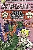 Dennis the Menace Bonus Magazine Series - Dennis the Menace, Cherry Blossom Festival