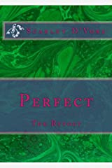 Perfect: The Revolt Kindle Edition