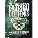 La tribu del Tenis (Spanish Edition)