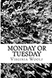 Monday or Tuesday, Virginia Woolf, 1482715066