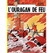 Lefranc (Tome 2) - L'Ouragan de feu (French Edition)