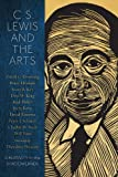img - for C.S. Lewis and the Arts: Creativity in the Shadowlands by Rod Miller, David C. Downing, Bruce Herman, Peter J. Schakel (2013) Paperback book / textbook / text book