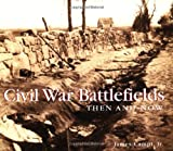 Civil War Battlefields, James Campi, 1571458654